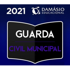 GUARDA MUNICIPAL - REGULAR - DAMÁSIO 2021