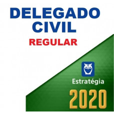 DELEGADO CIVIL REGULAR - ESTRATÉGIA 2020